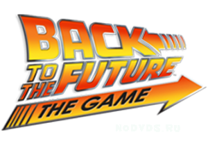 Back to the Future The Game - Episode 2 - Get Tannen! -русификатор Торрент
